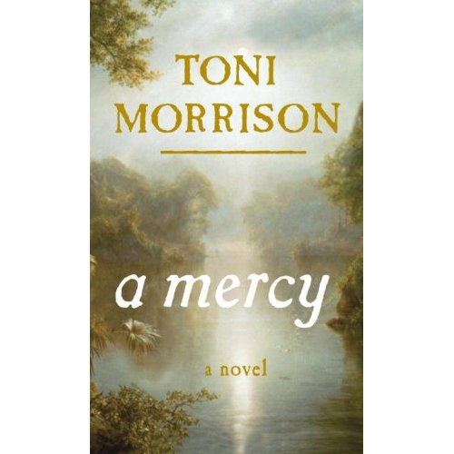 A Mercy  is set in 1682  A Mercy